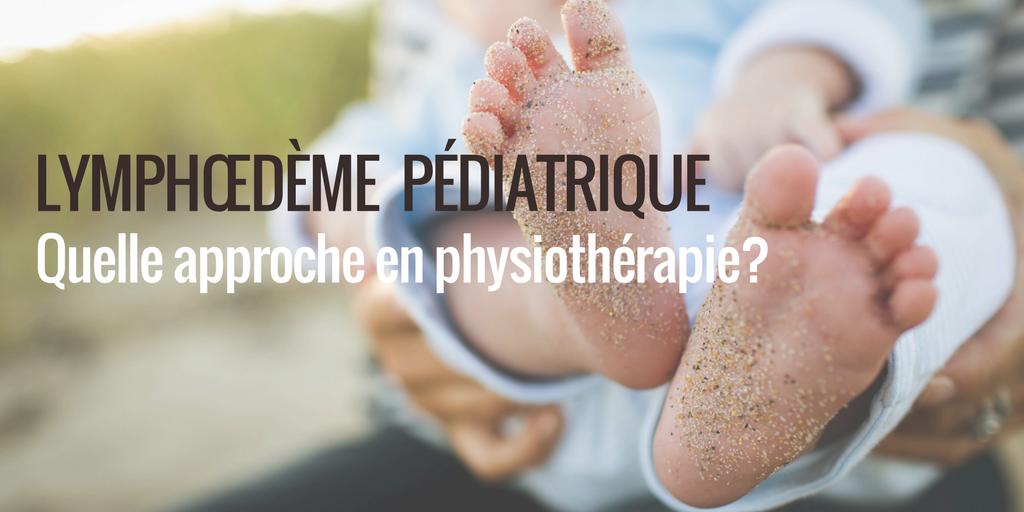 Le lymphœdème pédiatrique et la physiothérapie